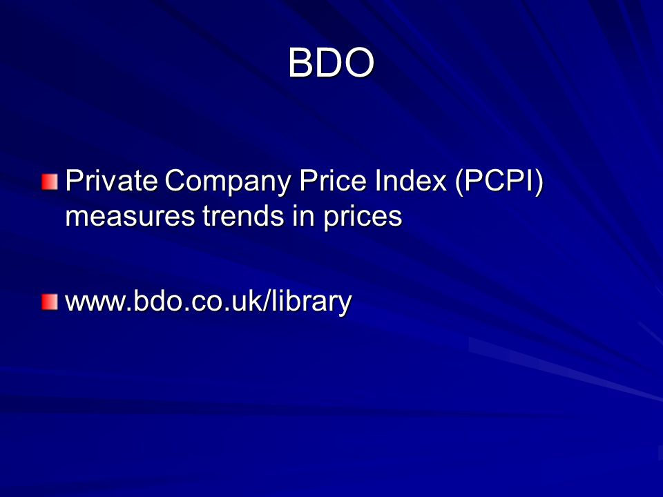 BDO Private Company Price Index (PCPI) measures trends in prices www.bdo.co.uk/library