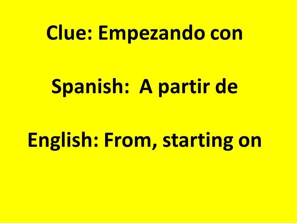 Clue: Precauciòn, prudencia, preocupaciòn Spanish: El cuidado English: The care