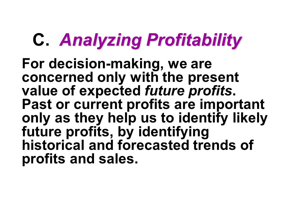 Analyzing Profitability C.