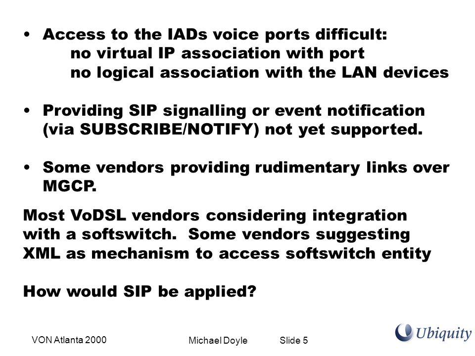 Michael Doyle Slide 16VON Atlanta 2000 Proxy Example - Call Profiles SIP UA Regular SIP Call