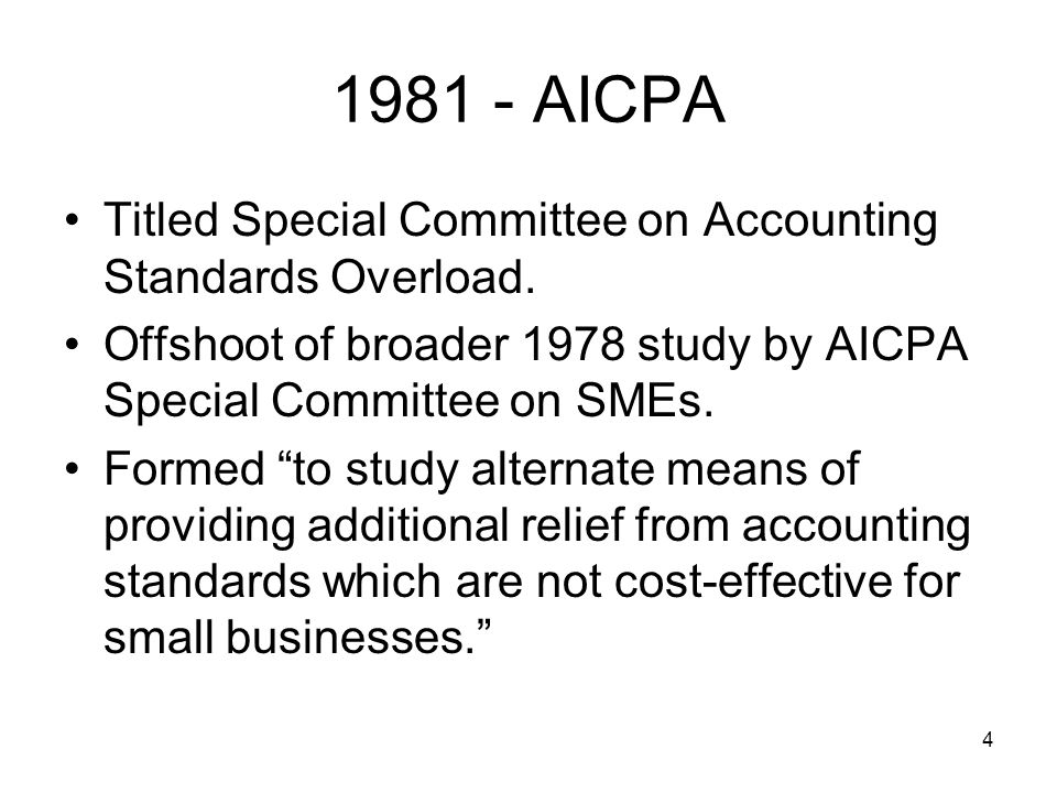 5 1981- AICPA (cont) Discussion Paper proposed conclusions and recommendations.