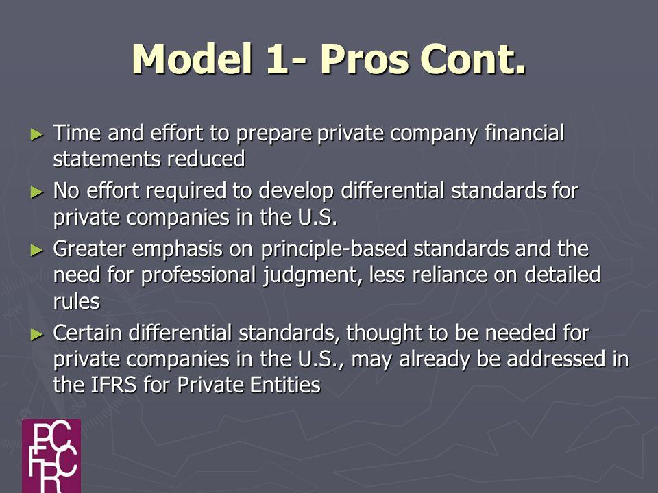 Model 1- Pros Cont.