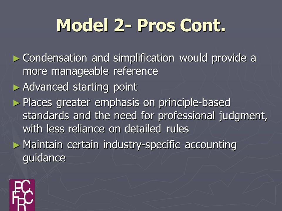 Model 2- Pros Cont.