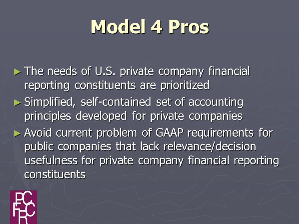 Model 4 Pros ► The needs of U.S.