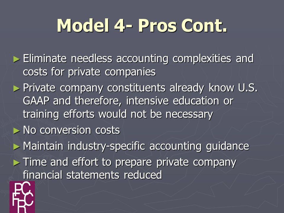 Model 4- Pros Cont.
