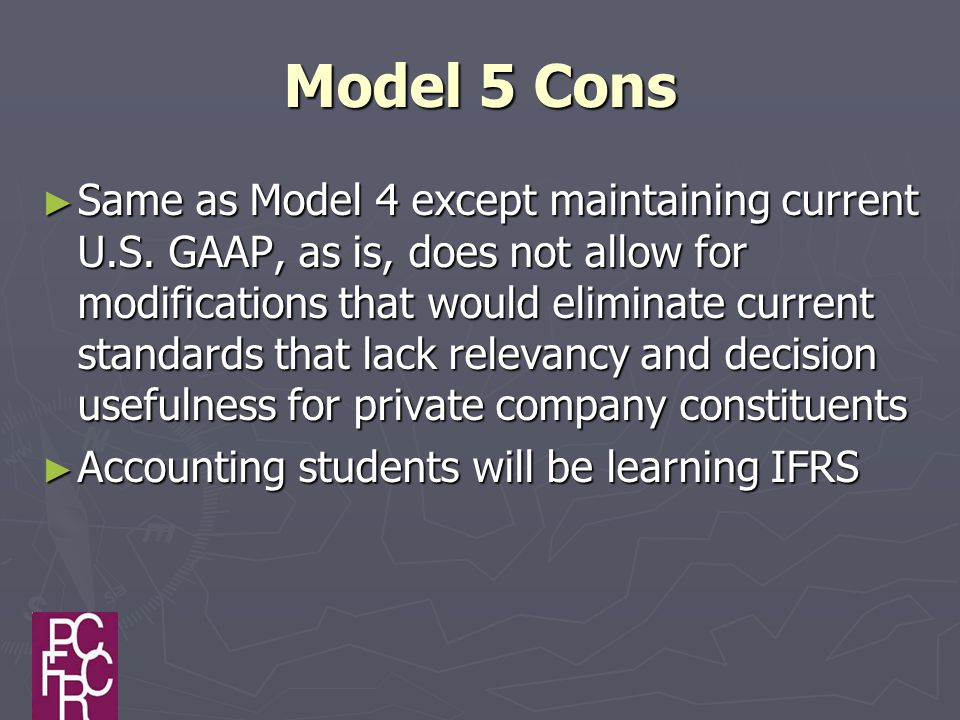 Model 5 Cons ► Same as Model 4 except maintaining current U.S.