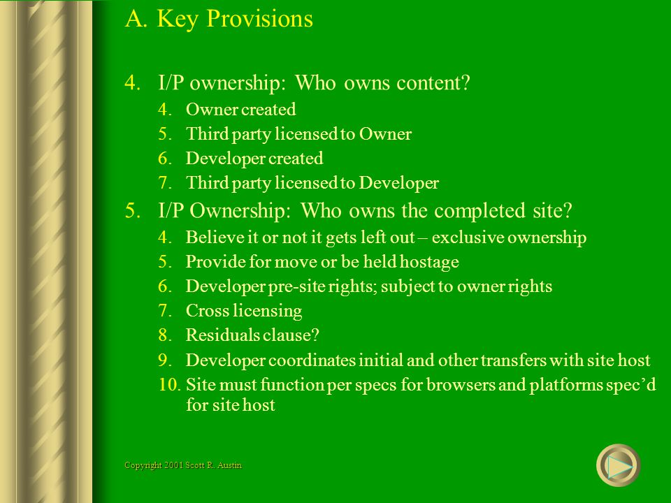 A. Key Provisions 4.I/P ownership: Who owns content.