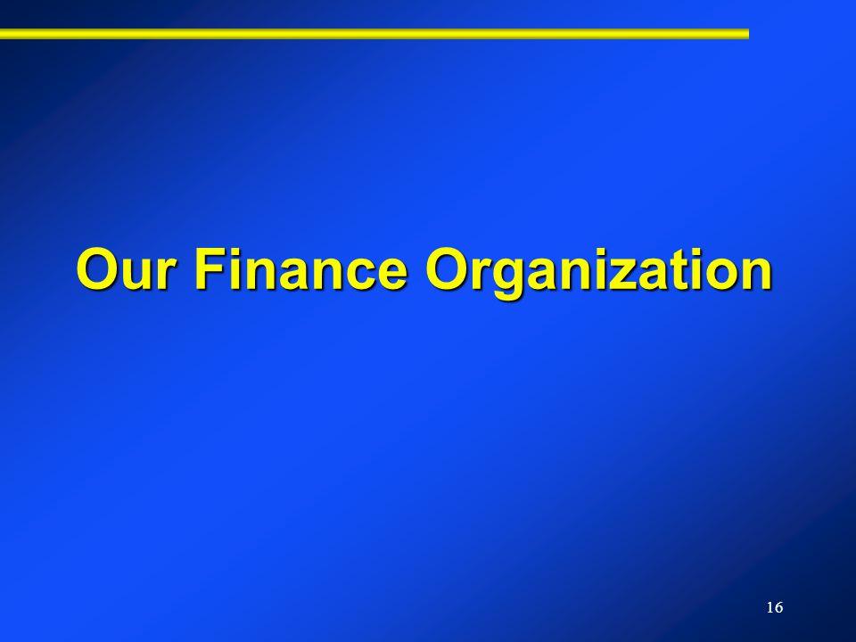 16 Our Finance Organization