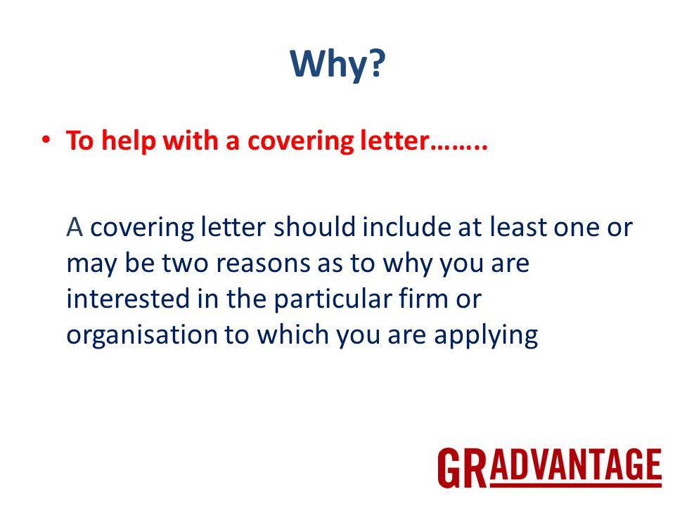 Why. To help with a covering letter……..