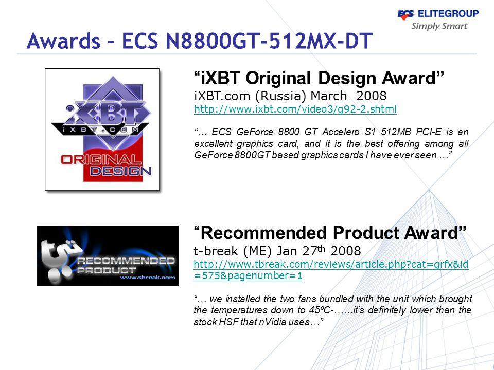 """""""iXBT Original Design Award"""" iXBT.com (Russia) March 2008 http://www.ixbt.com/video3/g92-2.shtml """"… ECS GeForce 8800 GT Accelero S1 512MB PCI-E is an"""