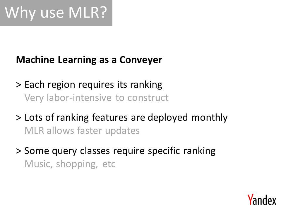 Why use MLR.