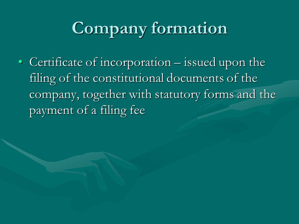 The 'constitution' of a company Memorandum of associationMemorandum of association Articles of associationArticles of association Certificate of incorporationCertificate of incorporation