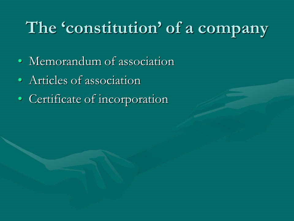 Memorandum of Association (Br.E.) Memorandum of Incorporation (Am.