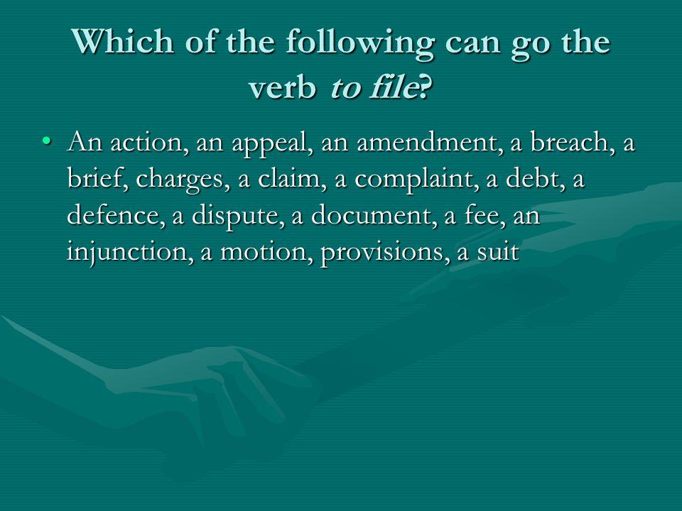 To file To send a document to courtTo send a document to court To register something officiallyTo register something officially Podnijeti (prijavu, tužbu, zahtjev), podići (optužnicu), dostaviti, evidentirati, pokrenuti postupak, urudžbirati, arhiviratiPodnijeti (prijavu, tužbu, zahtjev), podići (optužnicu), dostaviti, evidentirati, pokrenuti postupak, urudžbirati, arhivirati