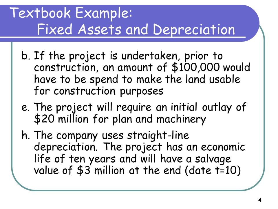 4 Textbook Example: Fixed Assets and Depreciation b.