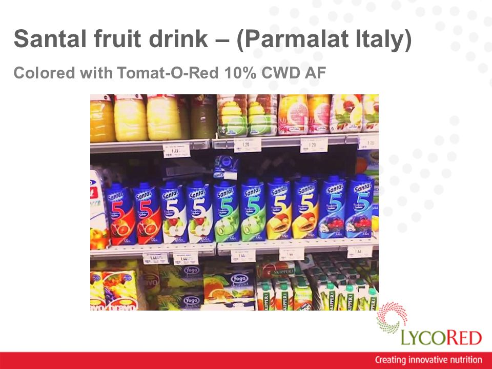 Santal fruit drink – (Parmalat Italy) Colored with Tomat-O-Red 10% CWD AF