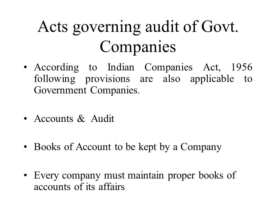 Acts governing audit of Govt.
