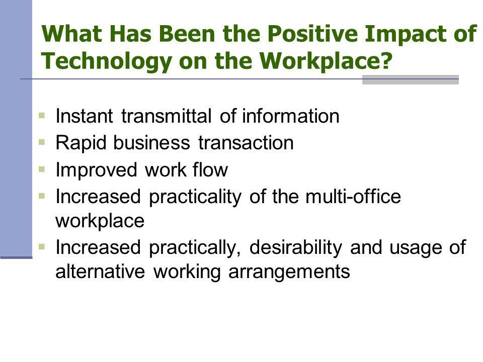 What Has Been the Positive Impact of Technology on the Workplace.
