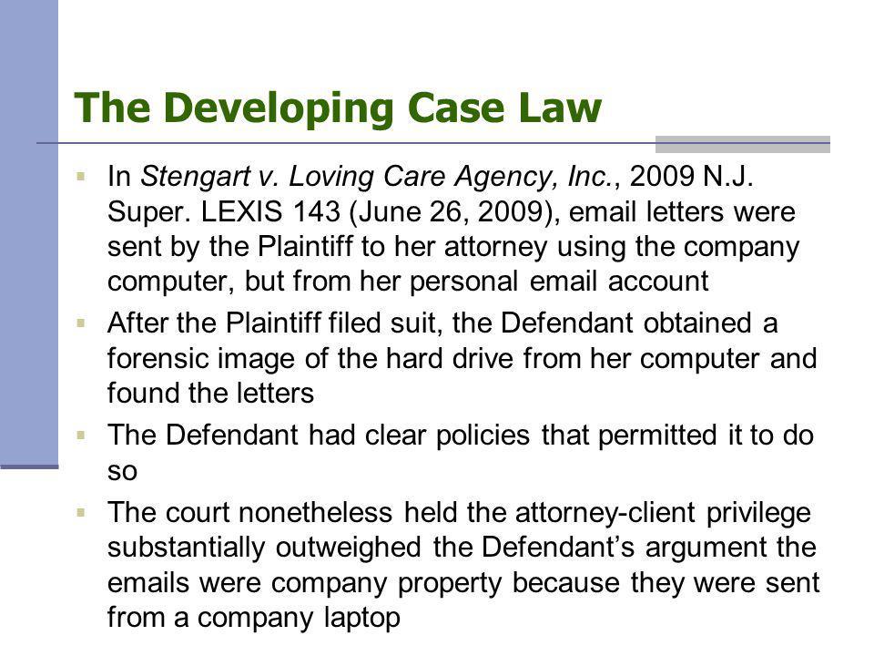  In Stengart v. Loving Care Agency, Inc., 2009 N.J.