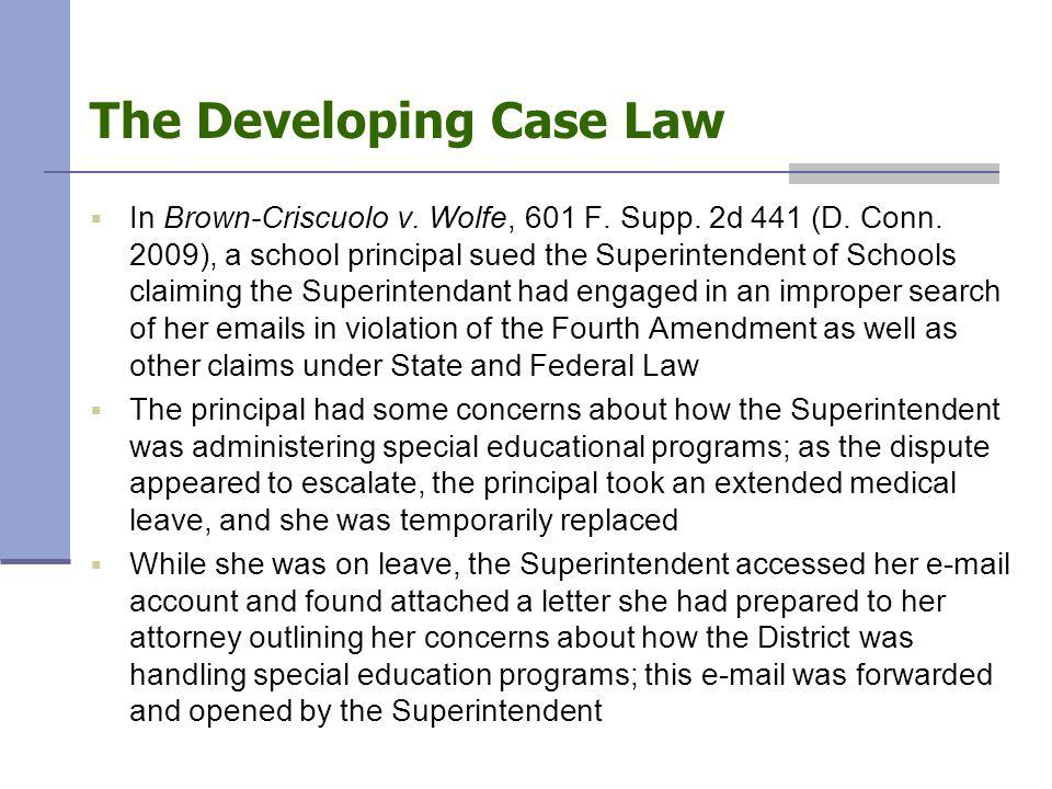 The Developing Case Law  In Brown-Criscuolo v. Wolfe, 601 F.