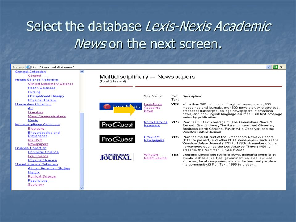 Select the database Lexis-Nexis Academic News on the next screen.