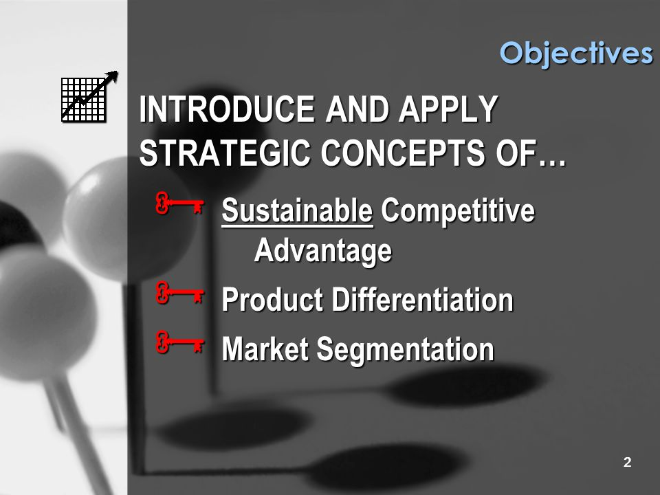 1 Sustainable Competitive Advantage Product Differentiation Market Segmentation