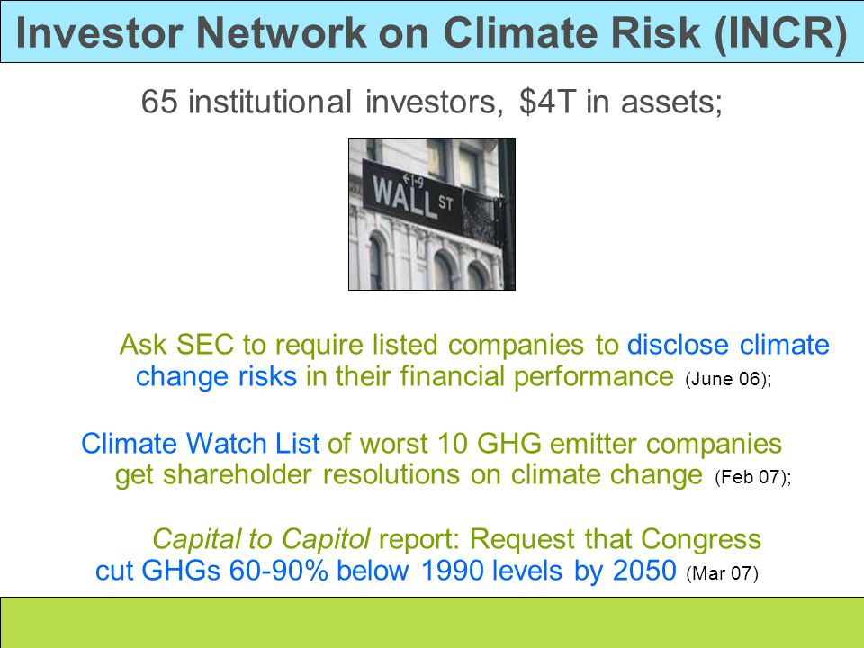 65 institutional investors, $4T in assets; Ask SEC to require listed companies to disclose climate change risks in their financial performance (June 0