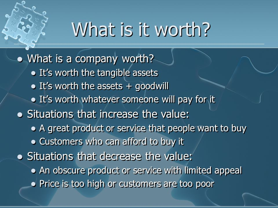 What is it worth. What is a company worth.
