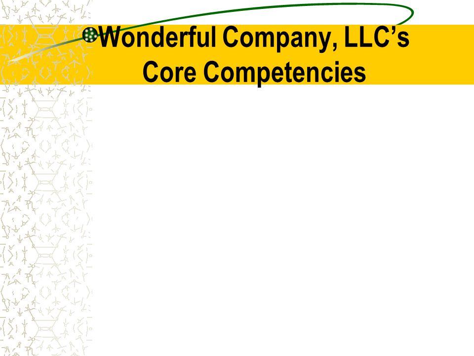 Wonderful Company, LLC's Core Competencies