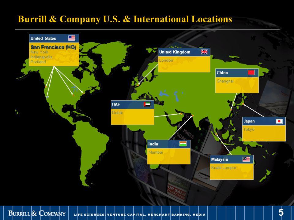 5 Burrill & Company U.S. & International Locations San Francisco (HQ) New York Indianapolis Portland United States Shanghai China Tokyo Japan Mumbai I