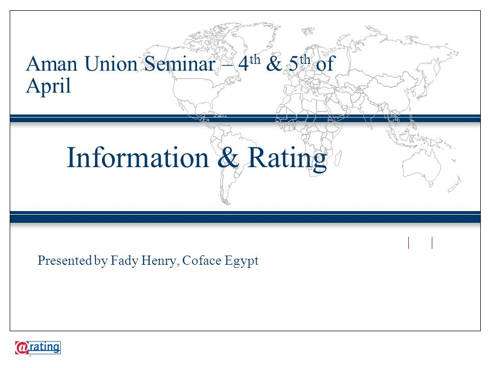 Information culture in Egypt ●This is mainly due to lack of organization and lack of proper usage of ICT tools ●The most comprehensive database in the country is in the hand of Coface through its Kompass database on Egyptian companies ●There is however a good presence of Egyptian companies on the web