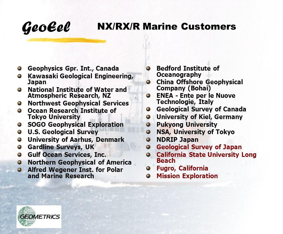 GeoEel NX/RX/R Marine Customers Geophysics Gpr. Int., Canada Kawasaki Geological Engineering, Japan National Institute of Water and Atmospheric Resear