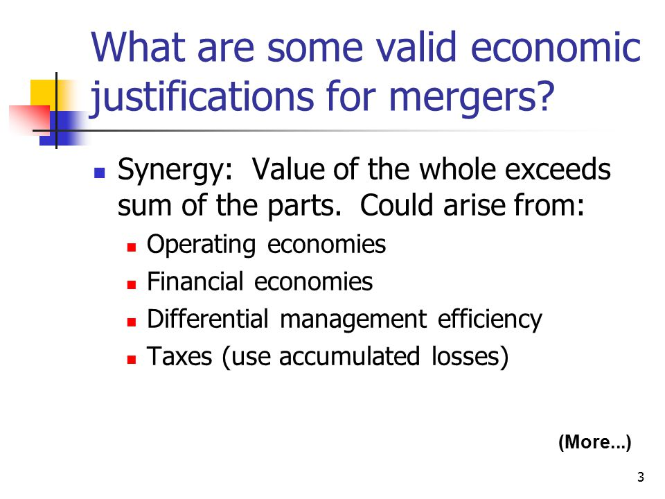 3 What are some valid economic justifications for mergers.
