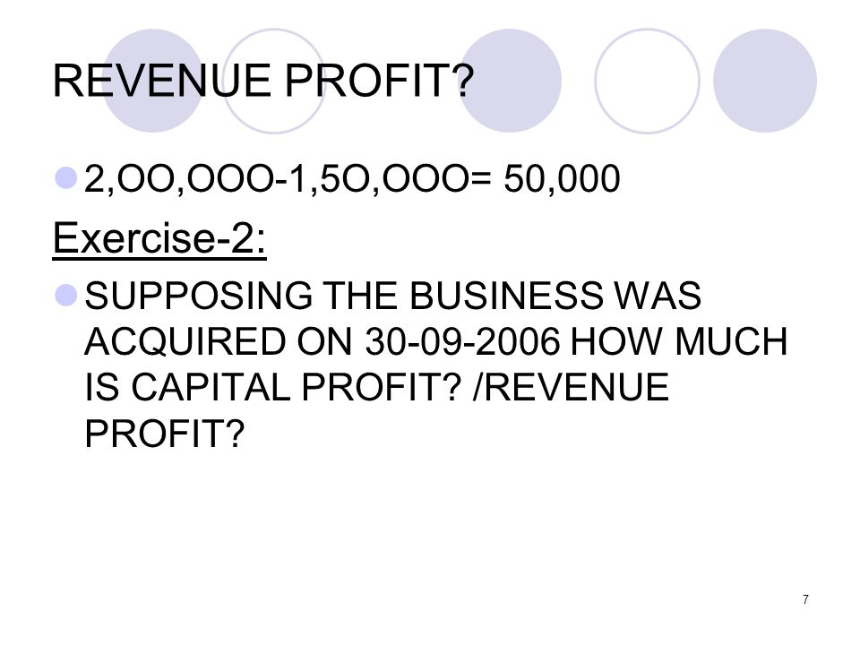 7 REVENUE PROFIT.