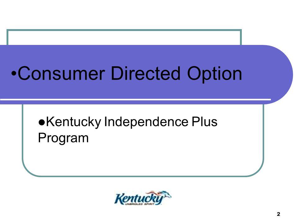 2 Kentucky Independence Plus Program