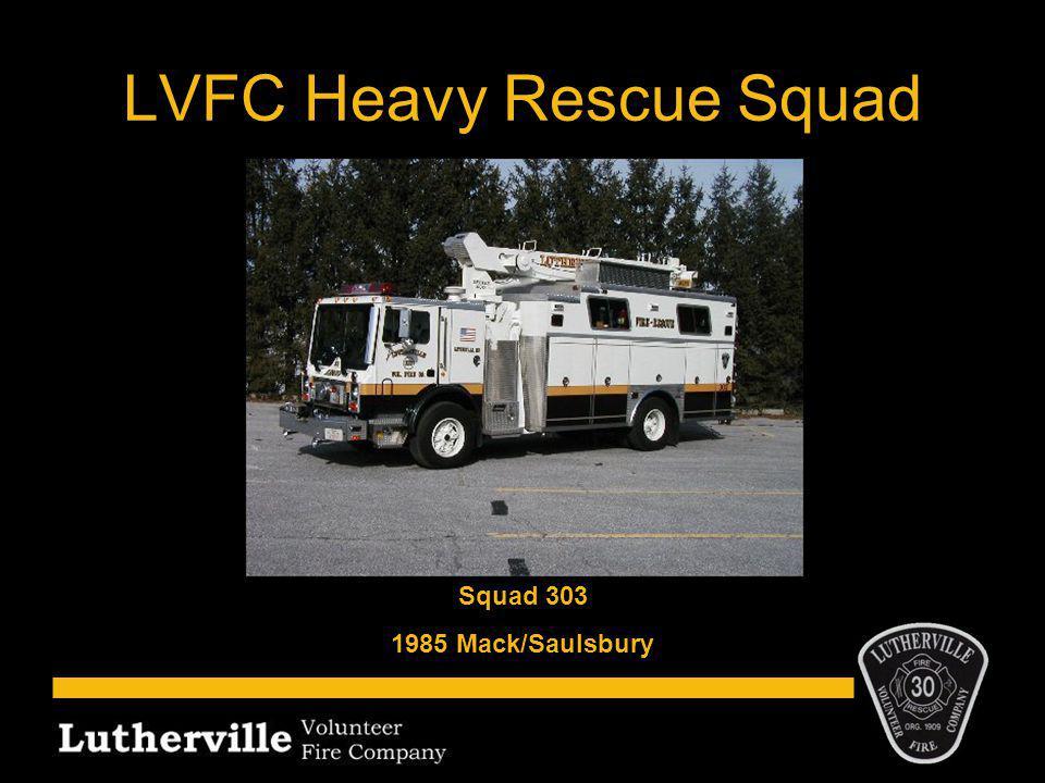 LVFC Heavy Rescue Squad Squad 303 1985 Mack/Saulsbury