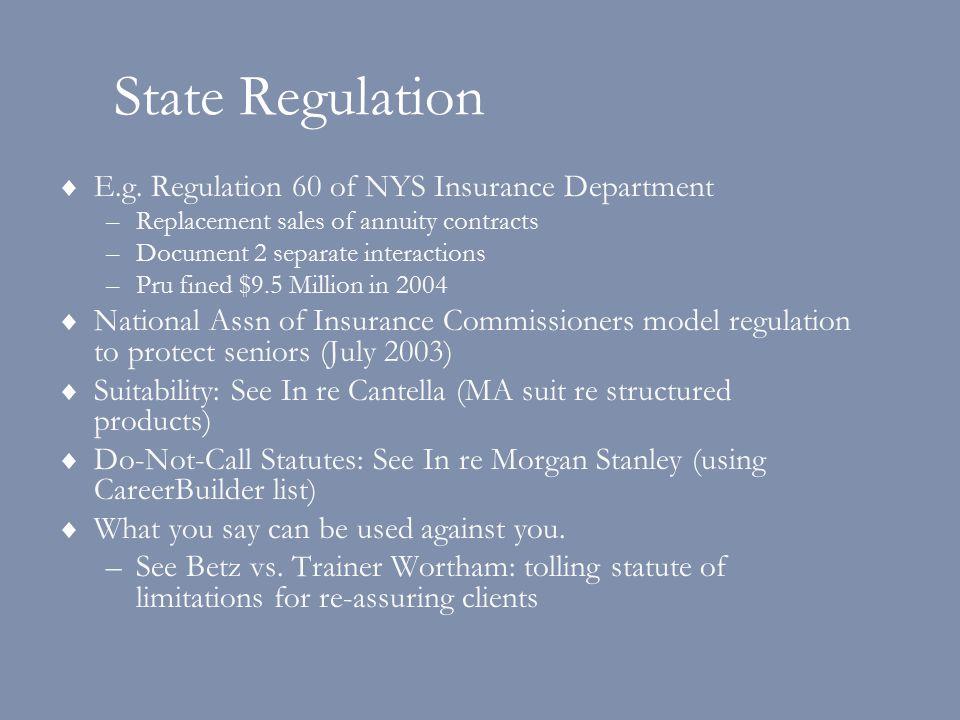 State Regulation  E.g.