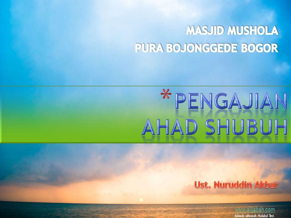 www.alijabah.com dakwah, ukhuwah, tholabul 'ilmi a.