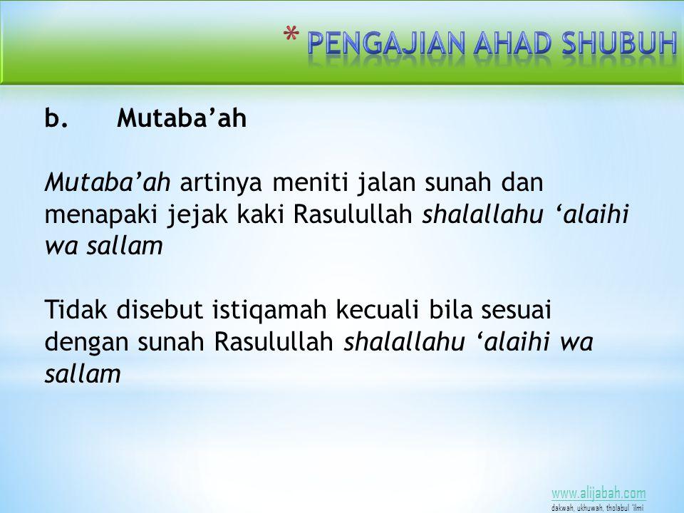 www.alijabah.com dakwah, ukhuwah, tholabul 'ilmi b.