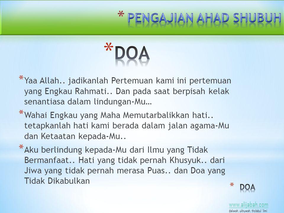 www.alijabah.com dakwah, ukhuwah, tholabul 'ilmi * Yaa Allah..