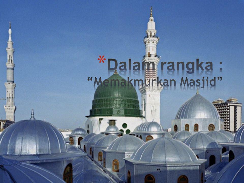 www.alijabah.com dakwah, ukhuwah, tholabul 'ilmi (+) Merindukan Masjid seperti zaman Rasulullah sebagai Pusat Segala Kegiatan (+) Silaturrahim Tholabul 'Ilmi Tholabul 'Ilmi Ta'awun Ta'awun