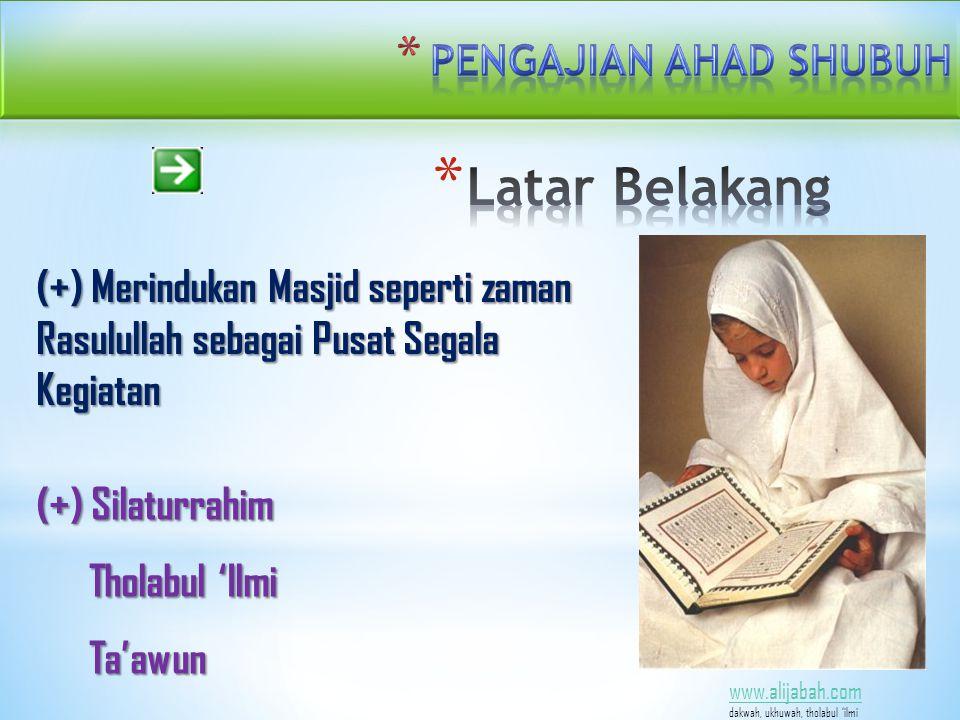 www.alijabah.com dakwah, ukhuwah, tholabul 'ilmi e.
