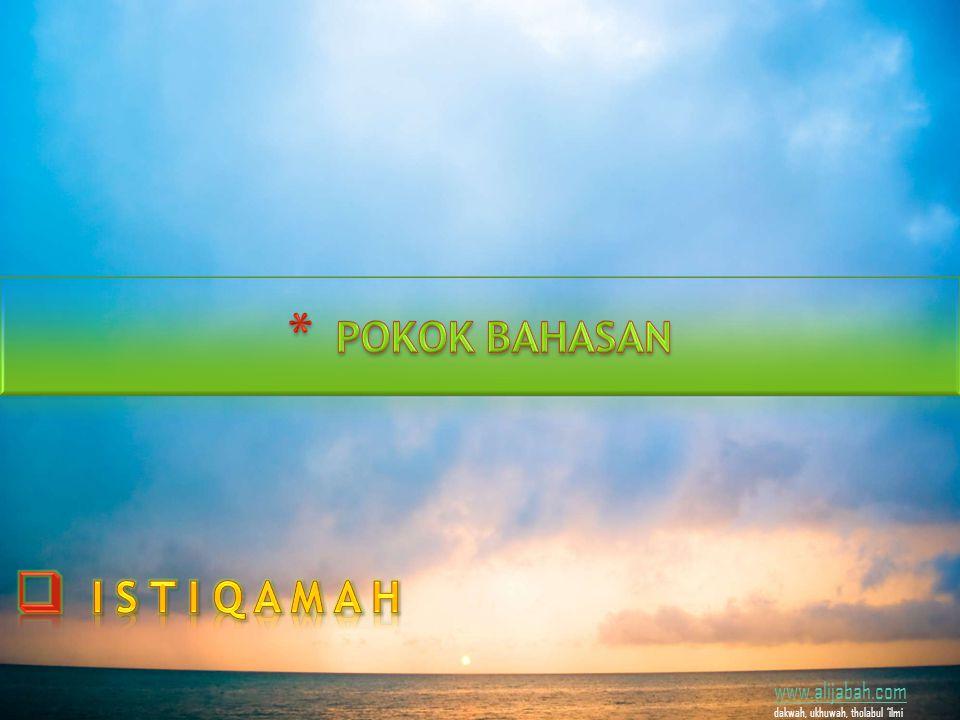 www.alijabah.com dakwah, ukhuwah, tholabul 'ilmi i.