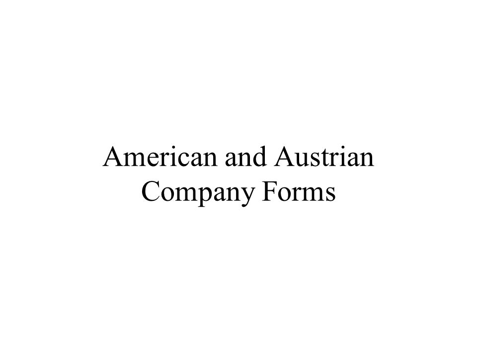 American and Austrian Company Forms