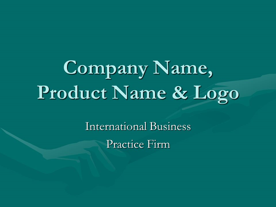 Company Name, Product Name & Logo International Business Practice Firm