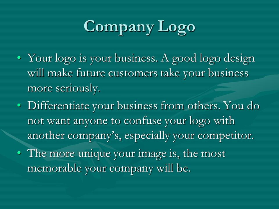Company Logo Your logo is your business.