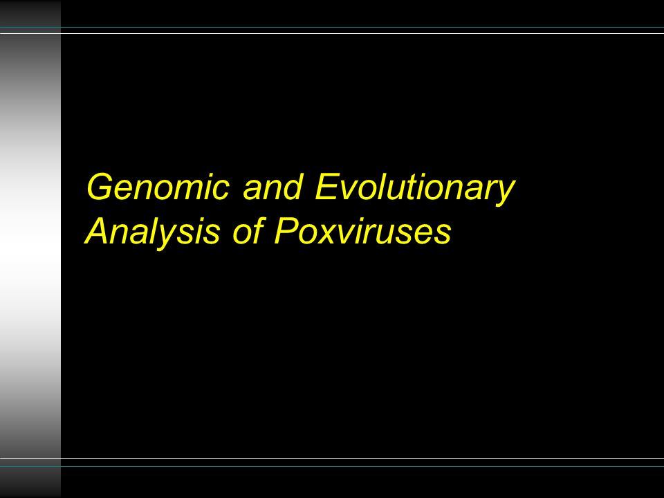 Genomic and Evolutionary Analysis of Poxviruses