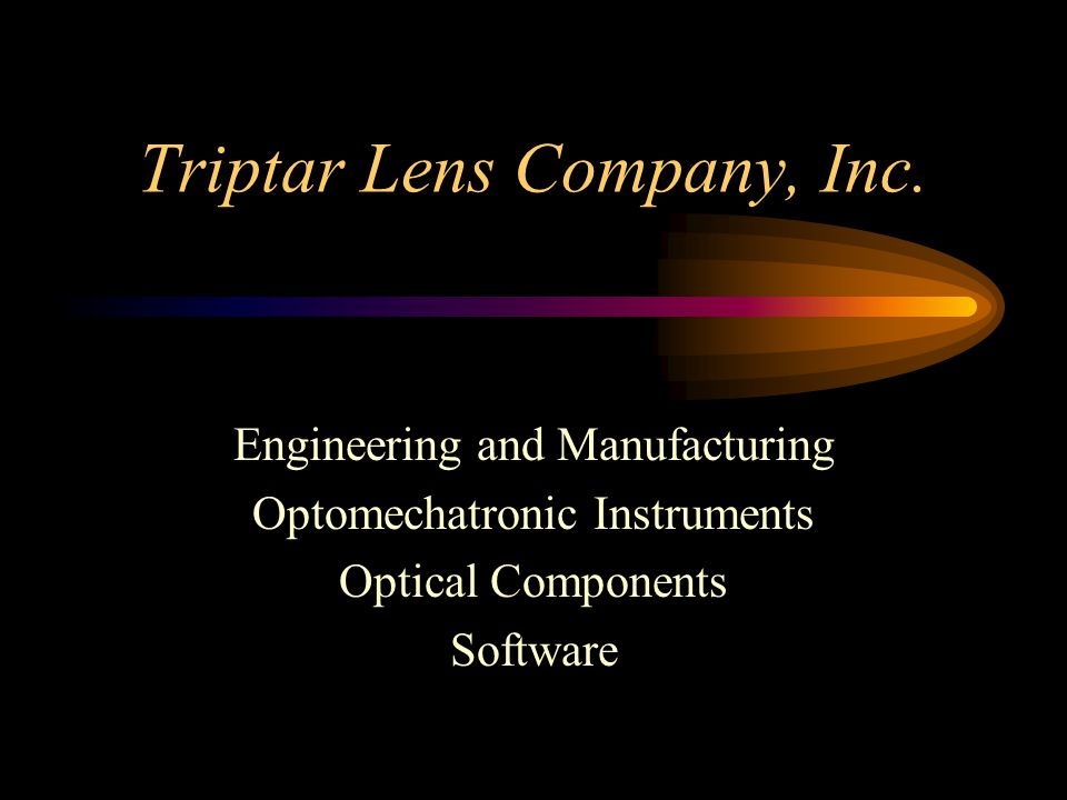 Triptar History Customers Product Lines Facility Personnel