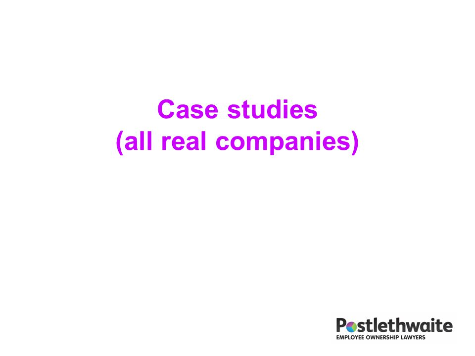 Case studies (all real companies)