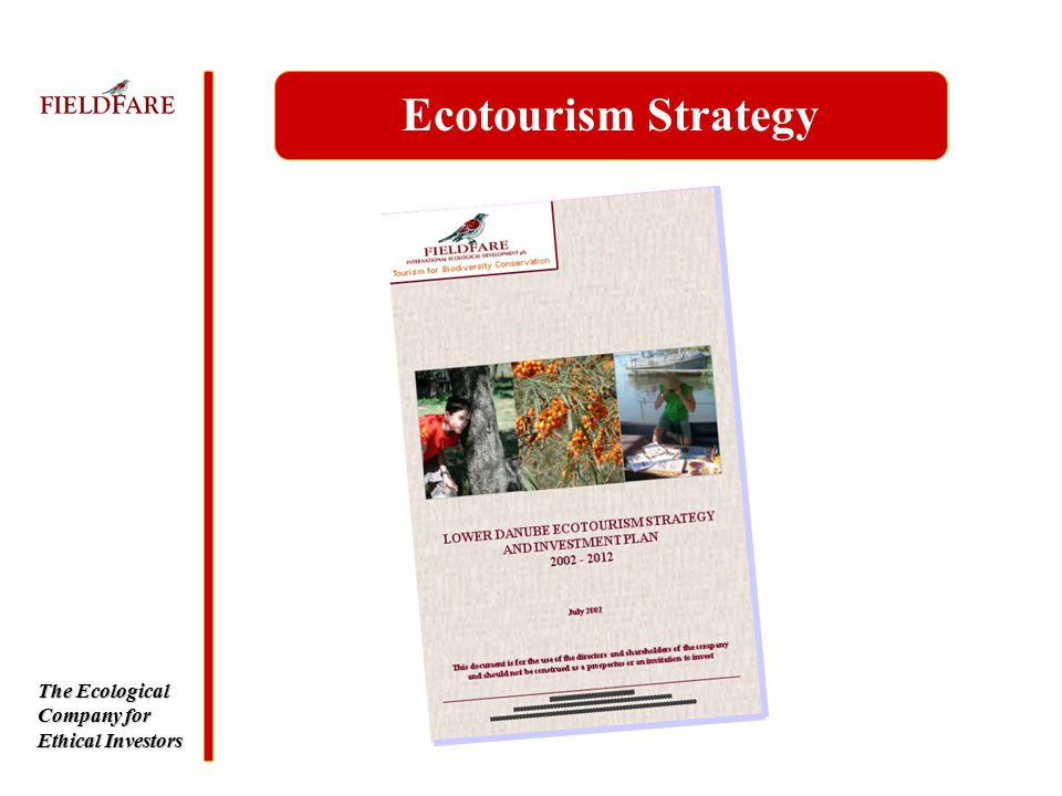 The Ecological Company for Ethical Investors Ecotourism Strategy